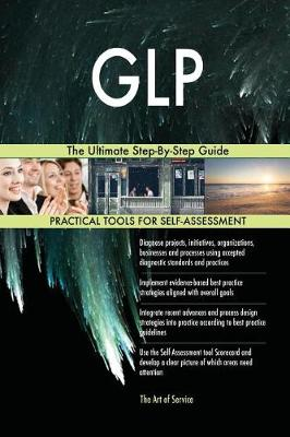 Glp the Ultimate Step-By-Step Guide (Paperback)