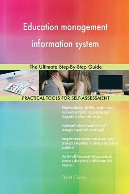 Education Management Information System the Ultimate Step-By-Step Guide (Paperback)