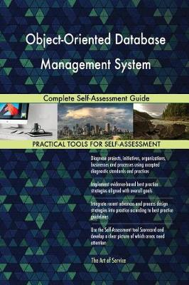 Object-Oriented Database Management System Complete Self-Assessment Guide (Paperback)