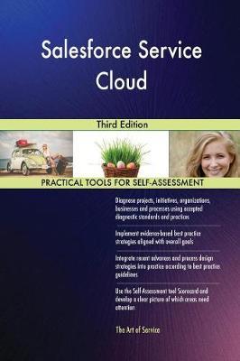 Salesforce Service Cloud Third Edition (Paperback)