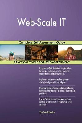 Web-Scale It Complete Self-Assessment Guide (Paperback)