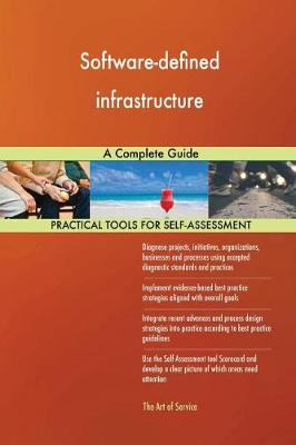 Software-Defined Infrastructure a Complete Guide (Paperback)