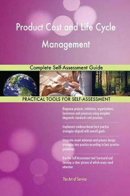 Product Cost and Life Cycle Management Complete Self-Assessment Guide (Paperback)