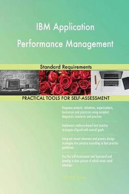 IBM Application Performance Management Standard Requirements (Paperback)