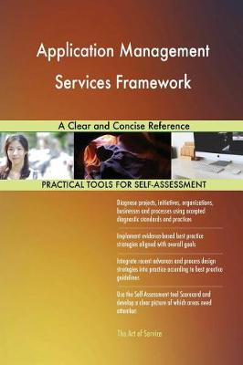 Application Management Services Framework a Clear and Concise Reference (Paperback)
