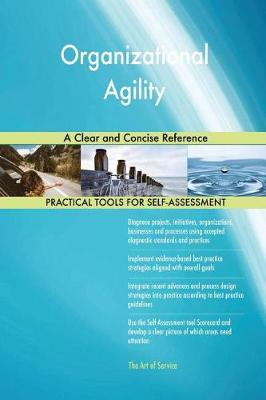 Organizational Agility a Clear and Concise Reference (Paperback)