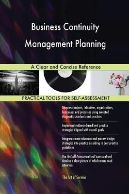 Business Continuity Management Planning a Clear and Concise Reference (Paperback)