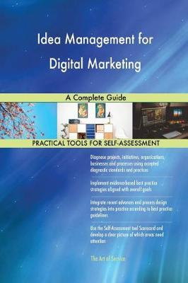 Idea Management for Digital Marketing a Complete Guide (Paperback)