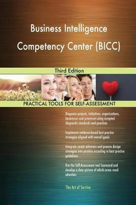 Business Intelligence Competency Center (Bicc) Third Edition (Paperback)