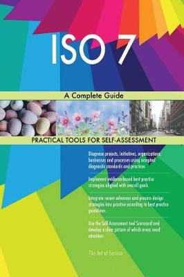 ISO 7 a Complete Guide (Paperback)