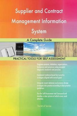 Supplier and Contract Management Information System a Complete Guide (Paperback)