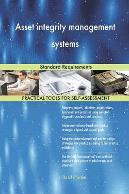 Asset Integrity Management Systems Standard Requirements (Paperback)
