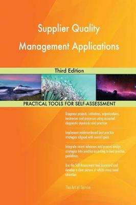 Supplier Quality Management Applications Third Edition (Paperback)