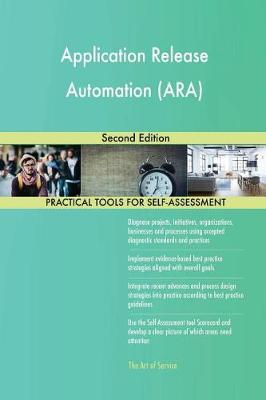 Application Release Automation (Ara) Second Edition (Paperback)