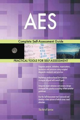 AES Complete Self-Assessment Guide (Paperback)