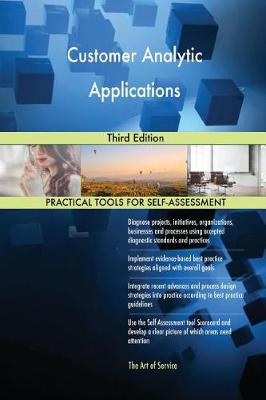 Customer Analytic Applications Third Edition (Paperback)