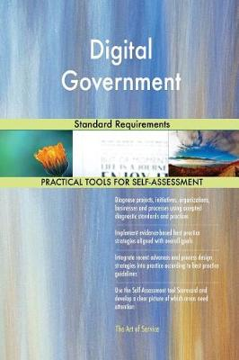 Digital Government Standard Requirements (Paperback)