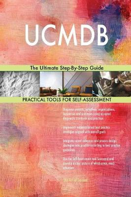 Ucmdb the Ultimate Step-By-Step Guide (Paperback)