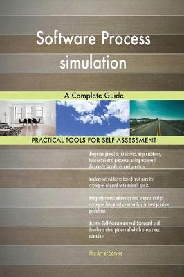 Software Process Simulation a Complete Guide (Paperback)