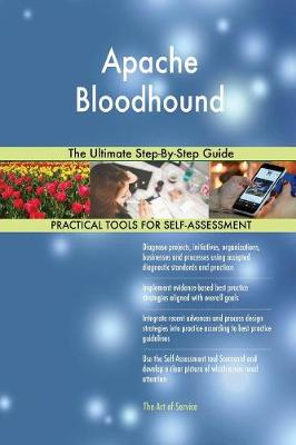 Apache Bloodhound the Ultimate Step-By-Step Guide (Paperback)