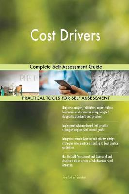 Cost Drivers Complete Self-Assessment Guide (Paperback)