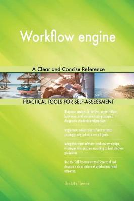 Workflow Engine a Clear and Concise Reference (Paperback)