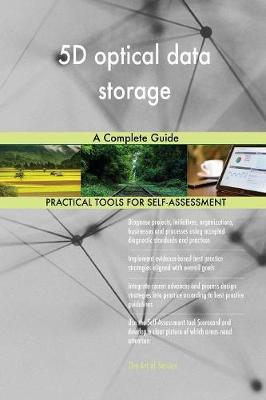5d Optical Data Storage a Complete Guide (Paperback)
