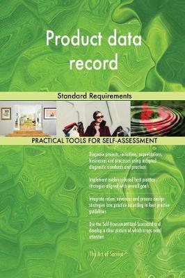 Product Data Record Standard Requirements (Paperback)