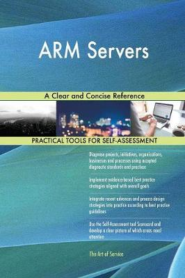Arm Servers a Clear and Concise Reference (Paperback)