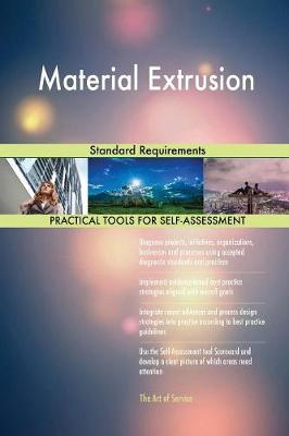 Material Extrusion Standard Requirements (Paperback)
