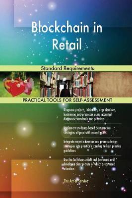 Blockchain in Retail Standard Requirements (Paperback)