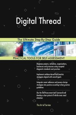 Digital Thread the Ultimate Step-By-Step Guide (Paperback)