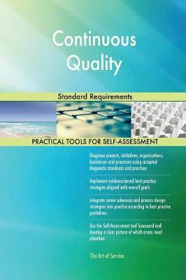 Continuous Quality Standard Requirements (Paperback)