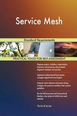 Service Mesh Standard Requirements (Paperback)