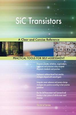 Sic Transistors a Clear and Concise Reference (Paperback)