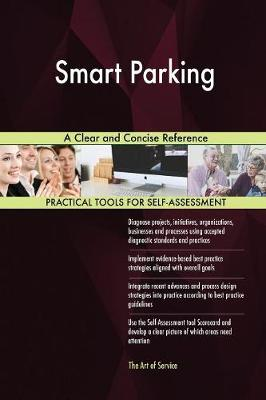 Smart Parking a Clear and Concise Reference (Paperback)
