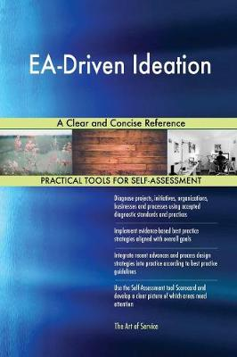 Ea-Driven Ideation a Clear and Concise Reference (Paperback)