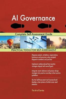 AI Governance Complete Self-Assessment Guide (Paperback)