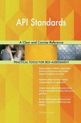API Standards a Clear and Concise Reference (Paperback)