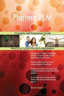 Pharma Plm Complete Self-Assessment Guide (Paperback)