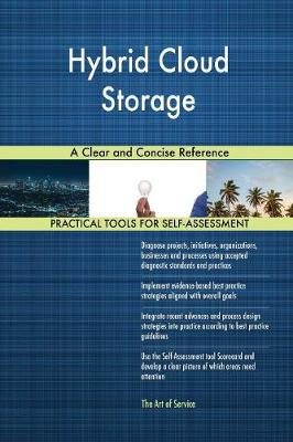 Hybrid Cloud Storage a Clear and Concise Reference (Paperback)