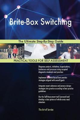 Brite-Box Switching the Ultimate Step-By-Step Guide (Paperback)