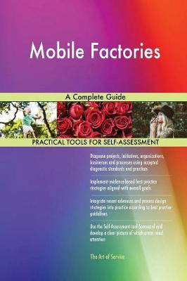 Mobile Factories a Complete Guide (Paperback)