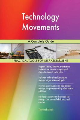 Technology Movements a Complete Guide (Paperback)