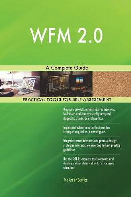 Wfm 2.0 a Complete Guide (Paperback)
