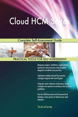Cloud Hcm Suites Complete Self-Assessment Guide (Paperback)