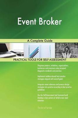 Event Broker a Complete Guide (Paperback)