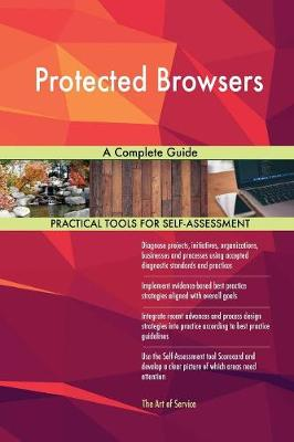 Protected Browsers a Complete Guide (Paperback)