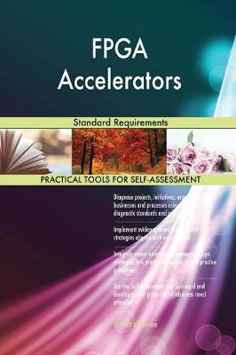 FPGA Accelerators Standard Requirements (Paperback)
