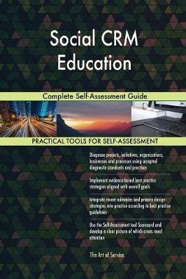 Social Crm Education Complete Self-Assessment Guide (Paperback)